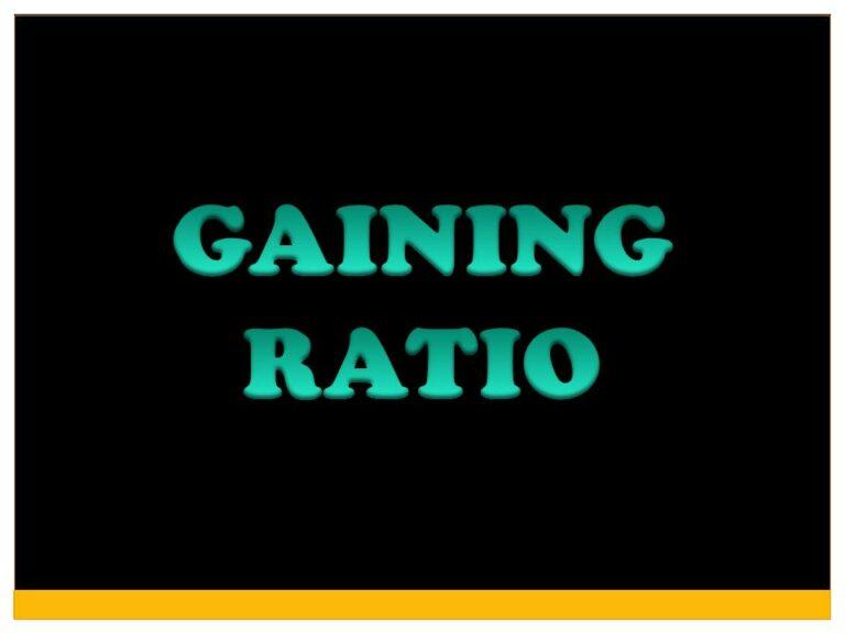 GAINING RATIO