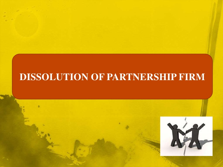 DISSOLUTION OF PARTNERSHIP FIRM