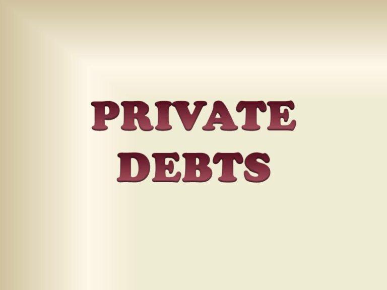PRIVATE DEBTS